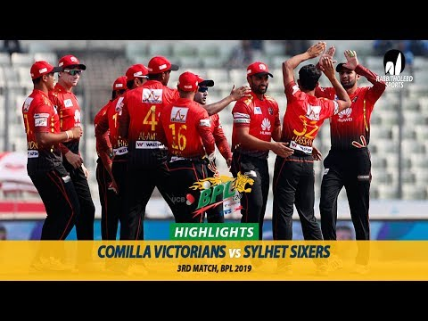 Comilla Victorians Vs Sylhet Sixers Highlights || 3rd Match || Edition 6 || BPL 2019