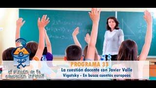 La cuestión docente - Vigotsky - Marisol Justo - En busca de los cuentos europeos (p33)