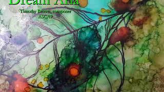 """""""Dream Aria"""" for Piano and Soprano"""