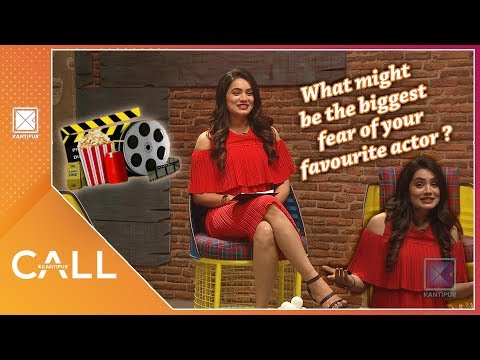 What might be the biggest fear of your favourite actor ? Movie Monday | Call Kantipur- 15 July 2019