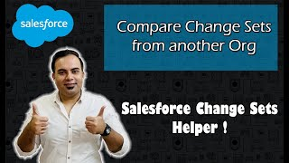 How to Compare Change Sets from Another Org ? #Salesforce Change Sets Helper | Salesforce Tutorials