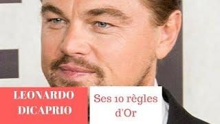 LEONARDO DICAPRIO - SES 10 REGLES D'OR