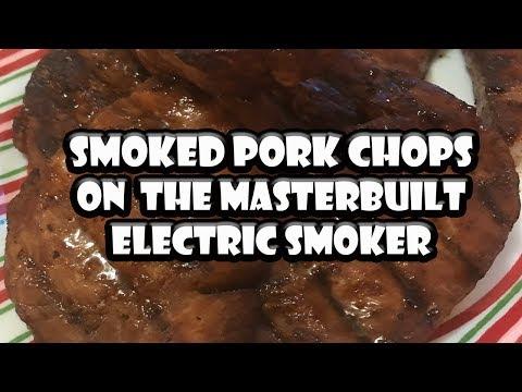 Smoked Pork Chops (Boneless) on Masterbuilt | BUMMERS BAR-B-Q & SOUTHERN COOKING