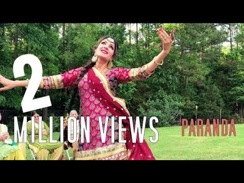 Paranda Kaur B Jutti Patiale di aa  dance performance choreography by punjabi girl bhangra