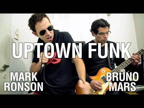 Mark Ronson – Uptown Funk ft. Bruno Mars | Guitar, bass and voice cover