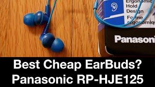 Best Cheap Earbuds of 2020? - Panasonic RP-HJE125 Ergofit