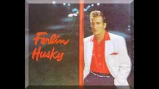 Ferlin Husky - Even If It's True