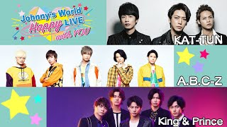 「Johnny's World Happy LIVE with YOU」 2020.3.30(月)20時~配信 【KAT-TUN / A.B.C-Z / King & Prince】