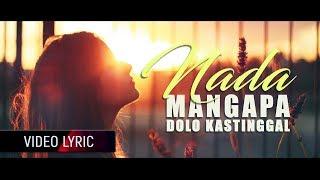 NADA LATUHARHARY - Mangapa Dolo Kastinggal (Video Lyric)