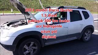 Daciaq Duster 1.5 dizel hidojenle tasarruf ölçümü