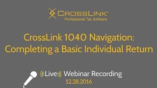 CrossLink 1040 Navigation Completing a Basic Individual Return