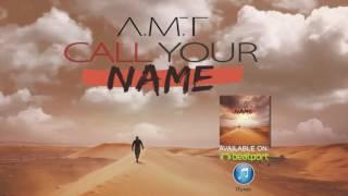 Musik-Video-Miniaturansicht zu Call your Name (French Version) Songtext von A.M.T