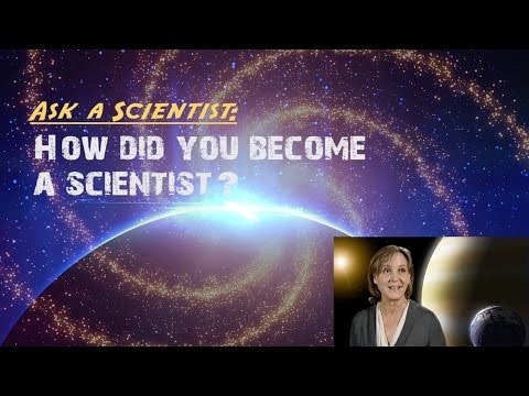 , title : 'How did you become a scientist?'