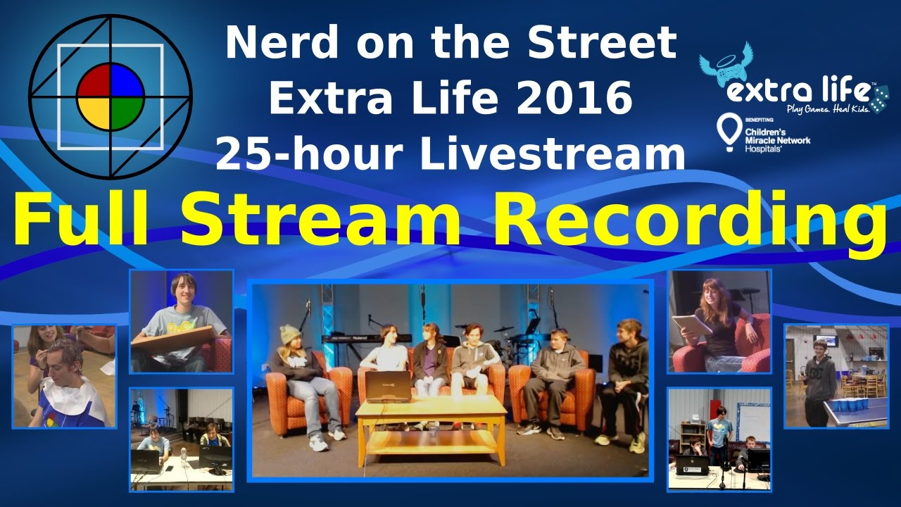 Full Stream Recording (Part 1 of 2) - NOTS Extra Life 2016