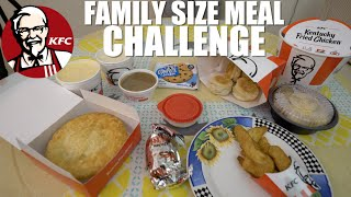 KFC FAMILY SIZE MEAL CHALLENGE | 6,366 CALORIES