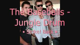 The Baseballs - Jungle Drum (Studio Version)