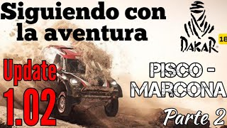 Dakar 18 - Pisco Marcona 2/2   Completando etapa tras actualización 1.02   ¿ Funcionan los daños ?