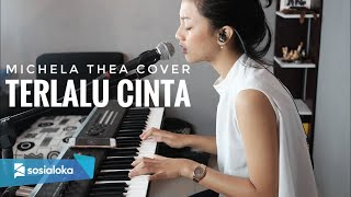 Download lagu Terlalu Cinta Rossa Michela Thea Mp3