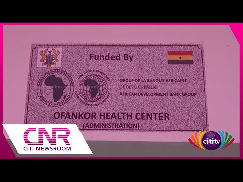 Ofankor Medical Centre opened after intense pressure from Citi FM