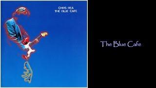 Chris Rea - The Blue Cafe (1998 CD Album Medley)