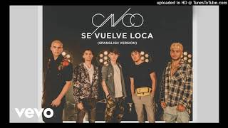 CNCO   Se Vuelve Loca (Spanglish Version   Audio)