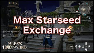 Starseed Exchange   With Both Boosters Active   Bless Unleashed   BU
