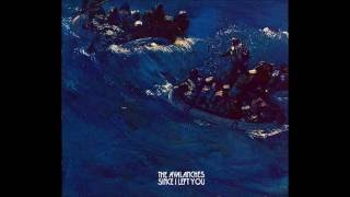 The Avalanches - Since I Left You (Extended Alternate Version)