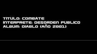 Combate Desorden Publico Video