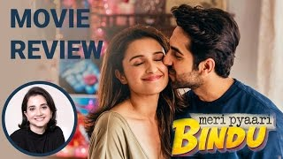 Meri Pyaari Bindu | Movie Review | Anupama Chopra