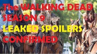 The WALKING DEAD - SEASON 9 LEAKED SPOILERS CONFIRMED