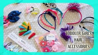 Toddler/Baby Girls Hair Accessories Collection (Clips, Headbands) || Family Vlogs