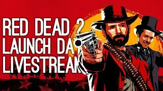 Red Dead Redemption 2 Launch Day Livestream - Red Dead Redemption 2 Gameplay Live on Xbox One