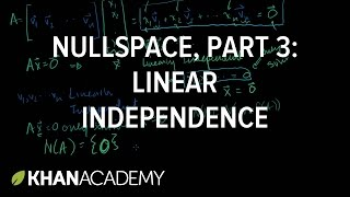 Null Space 3: Relation to Linear Independence