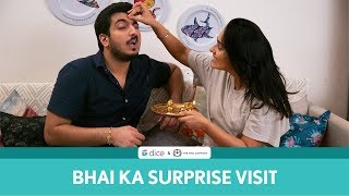 Dice Media | Bhai Ka Surprise Visit | Ft. Pranay Manchanda and Apoorva Arora