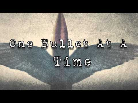 "Deadfall Road- ""One Bullet At A Time"" Lyric Video"