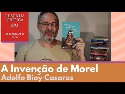 A Invenção de Morel - Adolfo Bioy Casares [RESENHA]