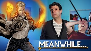 Who is John Constantine?! | Meanwhile...