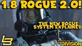 1.8 - Rogue 2.0 (The Division) A NEW DZ!