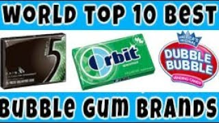 top 10 best chewing gum brands & companies in the world