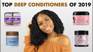 The BEST DEEP CONDITIONERS Of 2019! (Moisture + Protein Options)