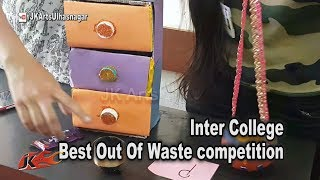 Inter College Best out of waste competition, Event held at CHM College |  JK Arts 1343