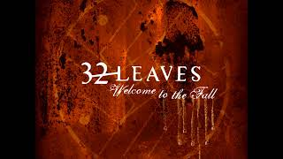 32 Leaves - Welcome To The Fall (Full Album)