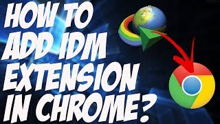 How To Add IDM Extension In Google Chrome | Fix Obsolete IDM Extension! (August 2017) [Hindi/Urdu]