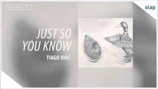 Tiago Iorc - Just So You Know (Álbum Umbilical) [Áudio Oficial]