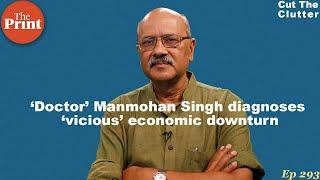 Dr Manmohan Singh's tough 'medicine' for Modi govt on economic slowdown, & prospects of a $ 5-tr GDP