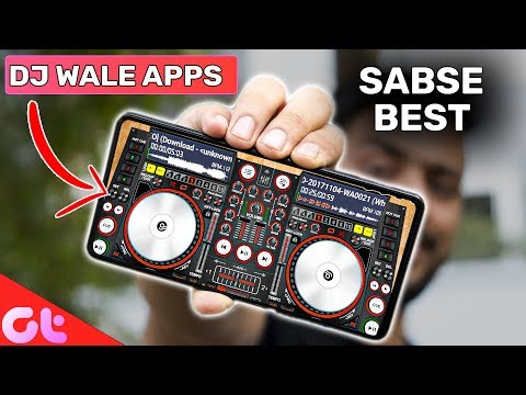 Top 5 DJ Mixing Apps for Android | Free and Unlimited (2019)