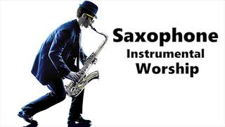 Saxophone relaxing Instrumental worship