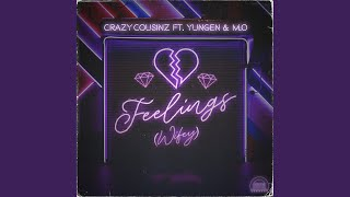 Feelings (Wifey) (feat. Yungen)