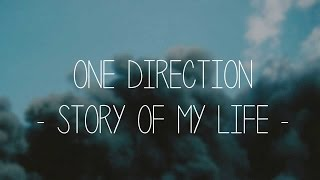 One Direction Story Of My Life Lyrics ( Midnight Memories)