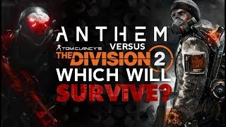 Anthem Vs. Division 2   WHICH WILL SURVIVE?